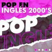 Pop en Inglés 2000´s de Various Artists