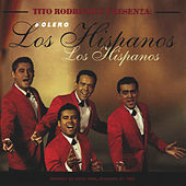 Tito Rodriguez Presenta Los Hispanos de Los Hispanos