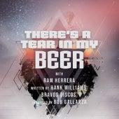 There's a Tear in My Beer de Ram Herrera