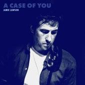 A Case of You di Jamie Lawson
