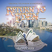 Return To Eden - Original Television Soundtrack by Brian May