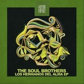 Los Hermanos Del Alma EP by The Soul Brothers