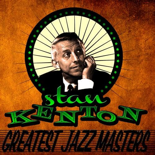 Greatest Jazz Masters by Stan Kenton