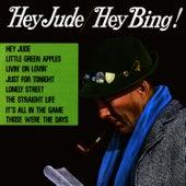 Hey Jude / Hey Bing von Bing Crosby