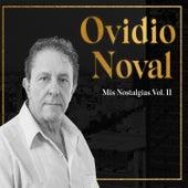 Mis Nostalgias, Vol. 2 de Ovidio Noval