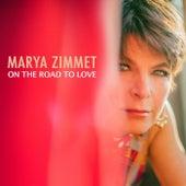 On the Road to Love de Marya Zimmet