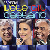 Especial Ivete, Gil E Caetano de Caetano Veloso