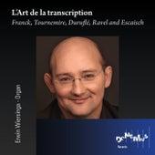 L'Art de la transcription by Erwin Wiersinga