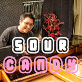 Sour Candy (Piano Version) by Ray Mak