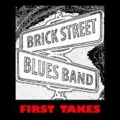 First Takes de Brick Street Blues Band
