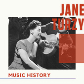 Jane Turzy - Music History von Jane Turzy