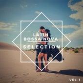 Latin Bossa Nova Selection Vol. 1 de Various Artists
