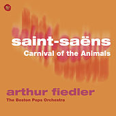 Saint-Saens: Carnival of the Animals by Arthur Fiedler