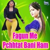 Fagun Me Pchhtat Bani Ham by Kamal