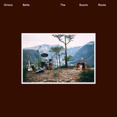 The Scenic Route (Live) by Orions Belte