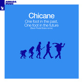 One Foot In The Past, One Foot In The Future (Back Pedal Brakes Remix) by Chicane