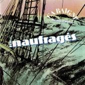Ça baigne by Les Naufragés