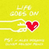 Life Goes On (Oliver Nelson Remix) von Ps1