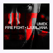 Fire Fight Ep von Umek