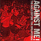 The Disco Before the Breakdown - EP by Against Me!