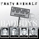Bad Boys van Party Animals