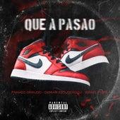 Que a Pasao (Remix) de Damian Escudero DJ Israel Fiore