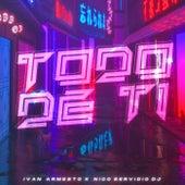 Todo De Ti (Remix) de Ivan Armesto