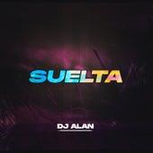 Suelta (Remix) de DJ Alan