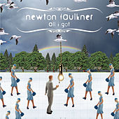 All I Got de Newton Faulkner