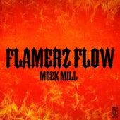 Flamerz Flow de Meek Mill