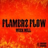 Flamerz Flow von Meek Mill