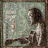 Blues Singer by Buddy Guy