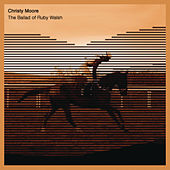 The Ballad of Ruby Walsh by Christy Moore