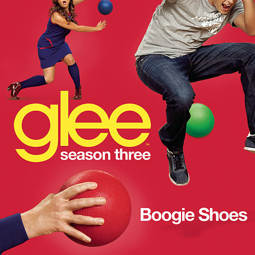 Boogie Shoes (Glee Cast Version) by Glee Cast