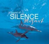 Sound Of Silence: Mozart von Various Artists