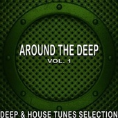 Around the Deep, Vol. 1 von Various Artists