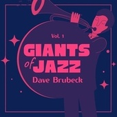 Giants of Jazz, Vol. 1 by Dave Brubeck