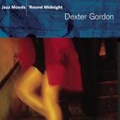 Jazz Moods - 'Round Midnight von Dexter Gordon