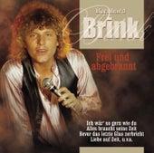 Frei und abgebrannt von Bernhard Brink