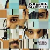 Quebra - Cabeça by Gabriel O Pensador