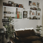 Sunday Songs by Various Artists
