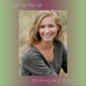 You Light up My Life by Matt Wallace