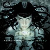 Tu Veneno von Natalia Oreiro