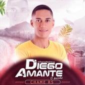 Chama Na Xinxa von Diego Amante