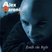 Quello che Voglio von Alex Baroni