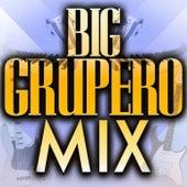 Big Grupero Mix von Various Artists