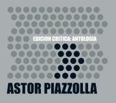 Edición Crítica: Antología de Astor Piazzolla