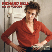 Destiny Street Demos fra Richard Hell & The Voidoids