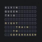 Night Train to Copenhagen de Alvin Queen Trio
