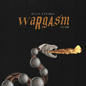 Wargasm by Billy Strings